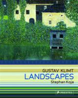 Gustav Klimt: Landscapes 9783791337173