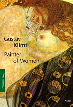 Gustav Klimt: Painter of Women 9783791320076