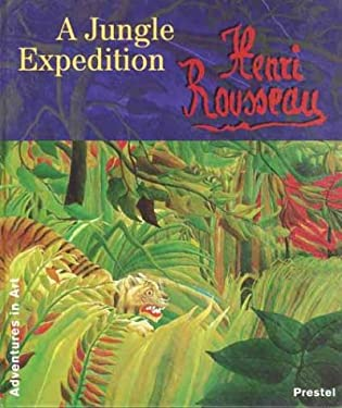 Henri Rousseau: A Jungle Expedition 9783791319872