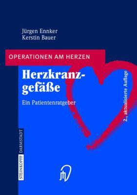 Herzkranz-Gefasse: Ein Patientenratgeber 9783798514355