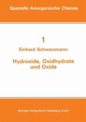Hydroxide, Oxidhydrate Und Oxide: Neue Entwicklungen 9783798504462