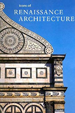 Icons of Renaissance Architecture 9783791328416