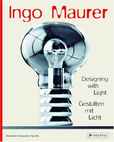 Ingo Maurer: Designing with Light 9783791338293