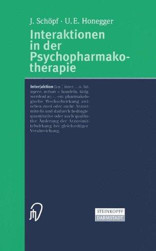 Interaktionen in Der Psychopharmakotherapie 9783798512375