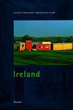 Ireland: 20th-Century Architecture in Ireland