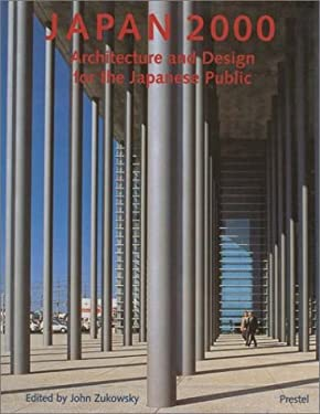 Japan 2000: Architecture and Design for the Japanese Public 9783791319063