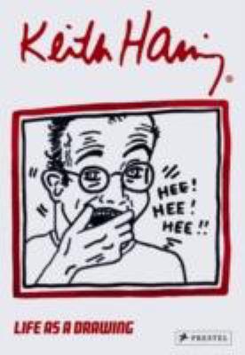 Keith Haring: Life as a Drawing 9783791339405