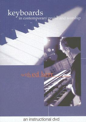 Keyboards in Contemporary Praise and Worship