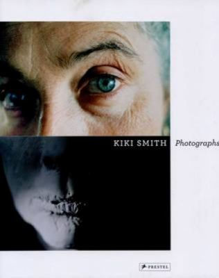 Kiki Smith: Photographs 9783791344652