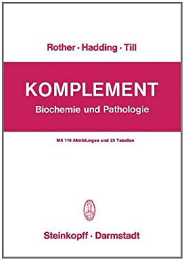 Komplement: Biochemie Und Pathologie 9783798503892