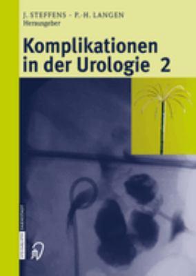 Komplikationen in der Urologie 2: Band 2 9783798515437
