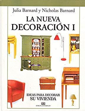 La Nueva Decoracion I: Ideas para decorar su vivienda