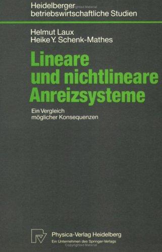 Lineare Und Nichtlineare Anreizsysteme: Ein Vergleich M Glicher Konsequenzen 9783790805963