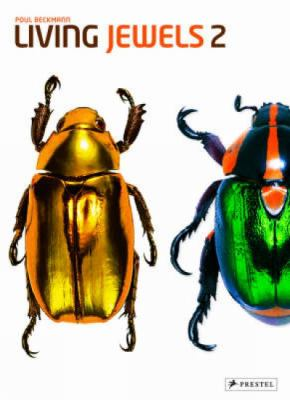 Living Jewels 2: The Magical Design of Beetles 9783791337777