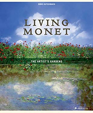 Living Monet: The Artist's Gardens 9783791335513