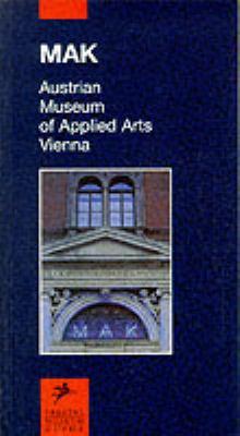 MAK: Austrian Museum of Applied Arts Vienna 9783791314723