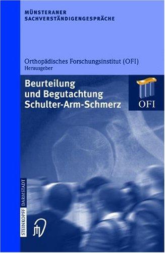M Nsteraner Sachverst Ndigengespr Che: Beurteilung Und Begutachtung Schulter-Arm-Schmerz 9783798514676