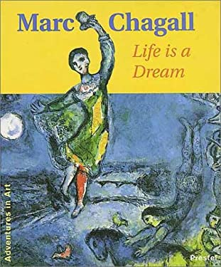 Marc Chagall: Life is a Dream 9783791319865