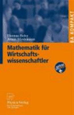 Mathematik Fa1/4r Wirtschaftswissenschaftler 9783790819731