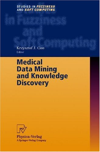 Medical Data Mining and Knowledge Discovery 9783790813401
