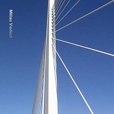 Millau Viaduct 9783791346878