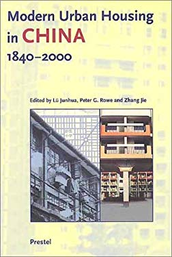 Modern Urban Housing in China: 1840-2000 9783791325071