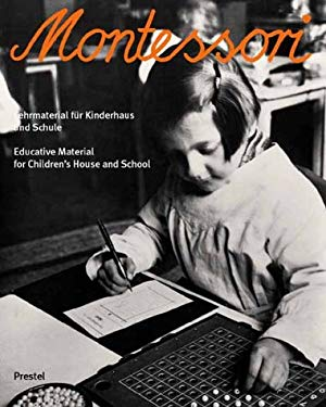 Montessori: Educational Material for Early Childhood and Schools