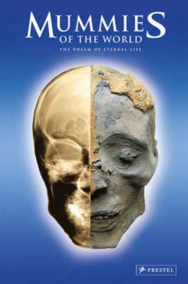 Mummies of the World 9783791350301