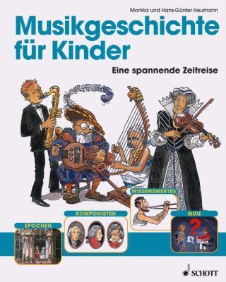 Musikgeschichte Fur Kinder: (German Text) 9783795704896