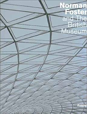 Norman Foster and the British Museum 9783791325415