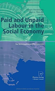 Paid and Unpaid Labour in the Social Economy: An International Perspective 9783790821369