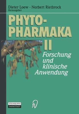 Phytopharmaka II: Forschung Und Klinische Anwendung 9783798510661