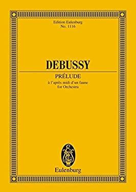 Debussy Prelude A L'Apres MIDI D'Un Faune - Debussy, Claude