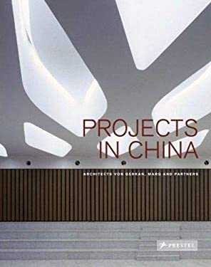 Projects in China: Architects Von Gerkan, Marg and Partners 9783791339900
