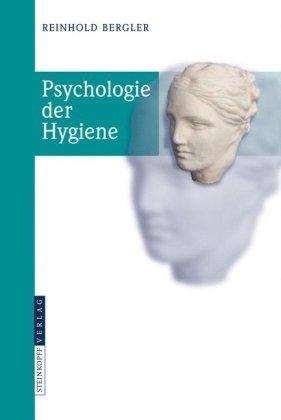 Psychologie Der Hygiene 9783798518605