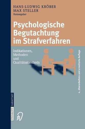 Psychologische Begutachtung Im Strafverfahren: Indikationen, Methoden, Qualit Tsstandards 9783798515086