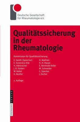Qualit Tssicherung in Der Rheumatologie 9783798515093