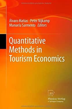 Quantitative Methods in Tourism Economics 9783790828788
