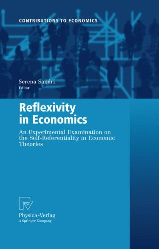 Reflexivity in Economics: An Experimental Examination on the Self-Referentiality of Economic Theories 9783790820911