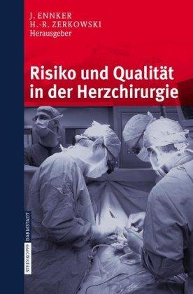 Risiko Und Qualit T in Der Herzchirurgie 9783798514980