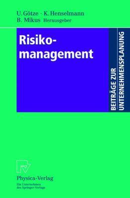Risikomanagement 9783790814156