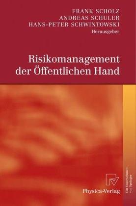 Risikomanagement der Offentlichen Hand 9783790821420