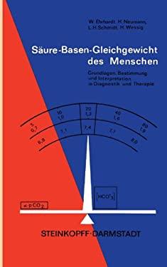 S Ure-Basen-Gleichgewicht Des Menschen: Grundlagen, Bestimmung Und Interpretation in Diagnostik Und Therapie 9783798504202
