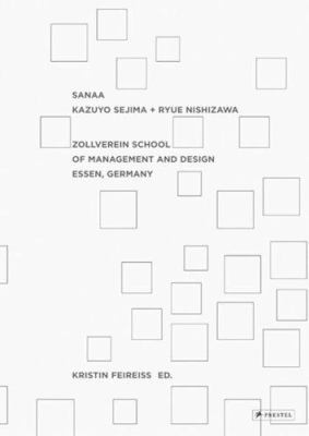 Sanaa: Kazuyo Sejima and Ryue Nishizawa: Zollverein School of Management and Design, Essen, Germany