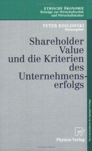 Shareholder Value Und Die Kriterien Des Unternehmenserfolgs 9783790811797