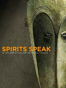 Spirits Speak: A Celebration of African Masks 9783791332284