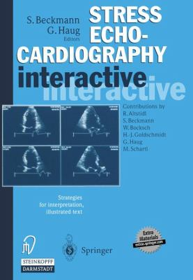 Stress Echocardiography Interactive: Strategies for Interpretation Plus CD-ROM 9783798511507