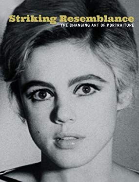 Striking Resemblance: The Changing Art of Portraiture 9783791352893