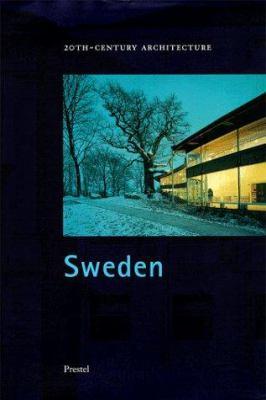 Sweden: 20th-Century Architecture 9783791319360