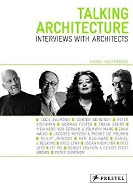 Talking Architecture: Interviews with Architects 9783791346847